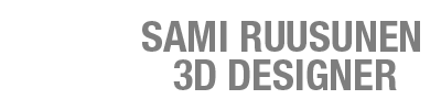 Sami Ruusunen 3D Designer